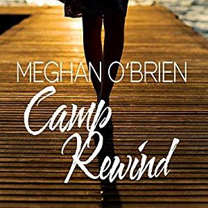 Camp Rewind By Meghan O Brien Bold Strokes Books