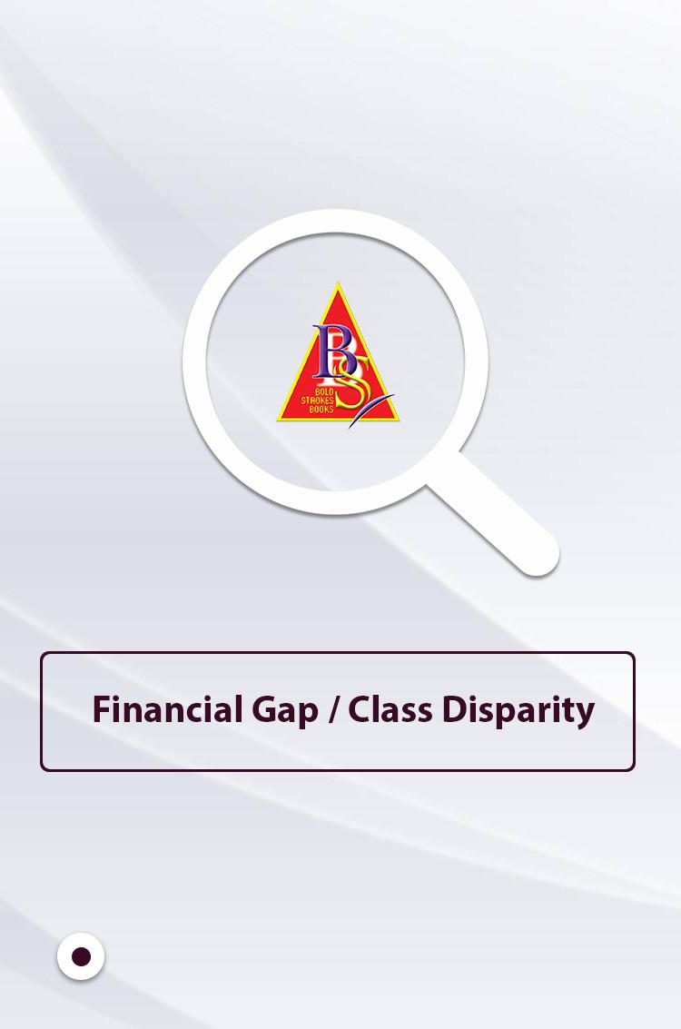 Financial gap/Class disparity | Collections | Bold Strokes Books