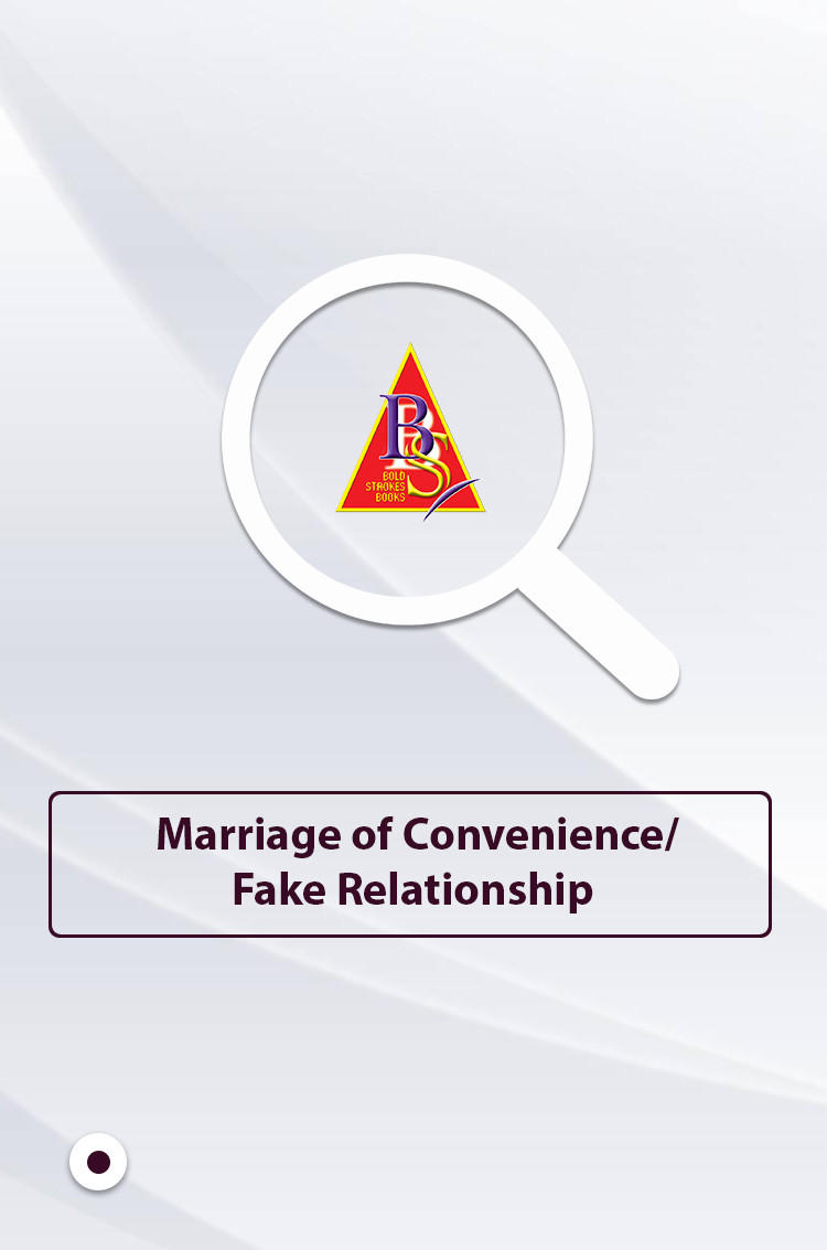 Marriage of Convenience/Fake Relationship