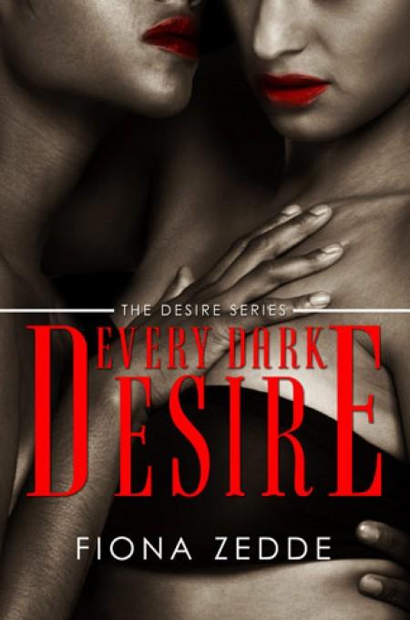 Every Dark Desire