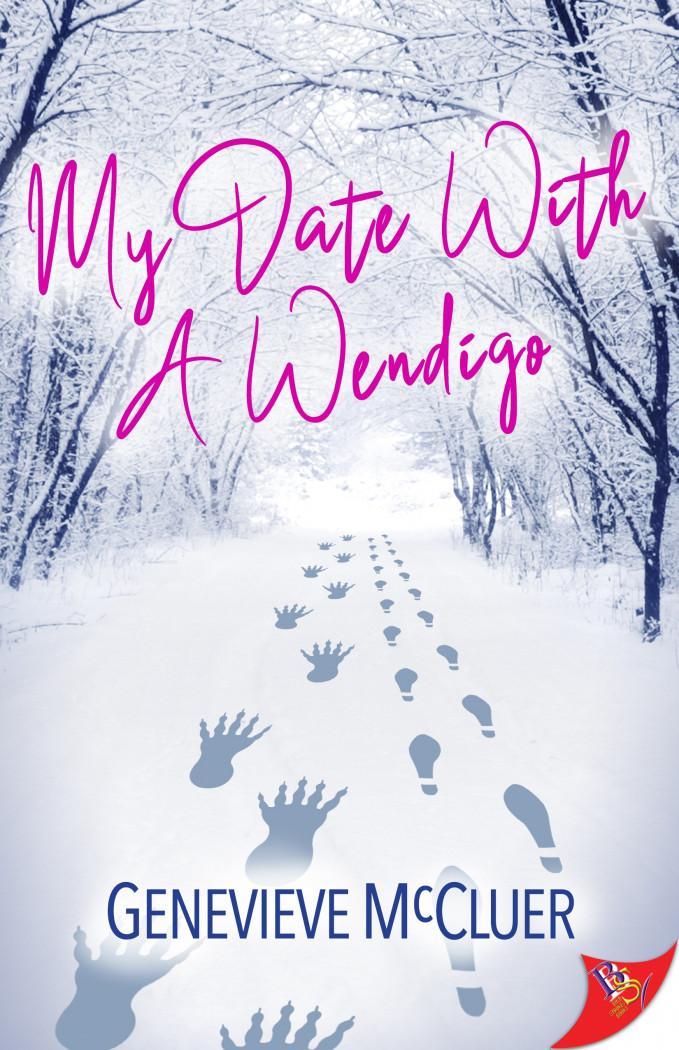 My Date with a Wendigo
