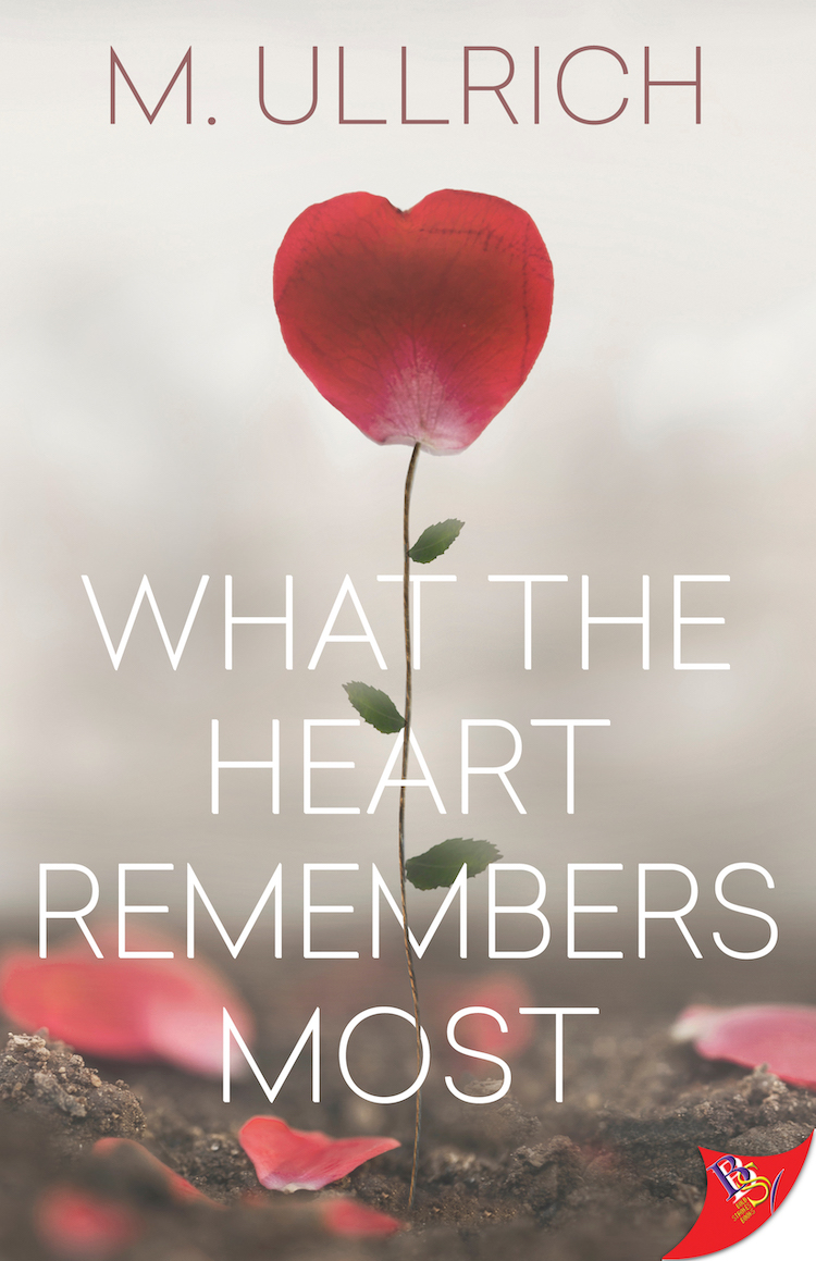 What the Heart Remembers Most