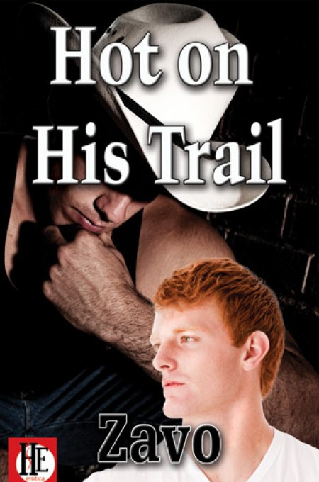 Hot on His Trail