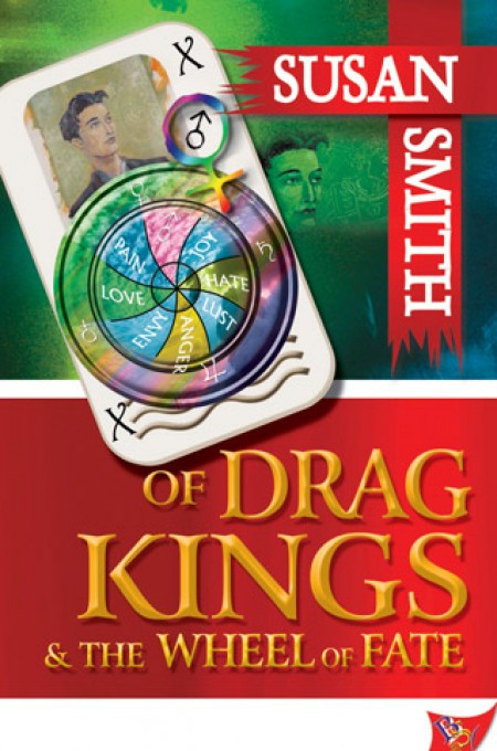 Of Drag Kings and the Wheel of Fate