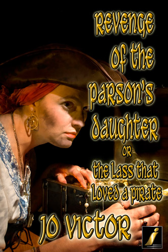 Revenge of the Parson's Daughter Or The Lass that Loved a Pirate