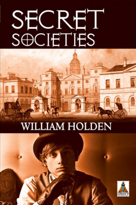 Secret Societies by William Holden | Bold Strokes Books