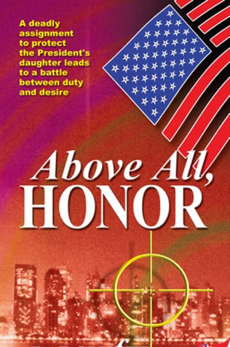 Above All, Honor