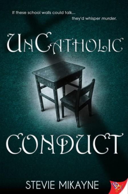 UnCatholic Conduct