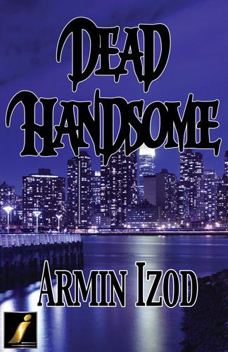 Dead Handsome