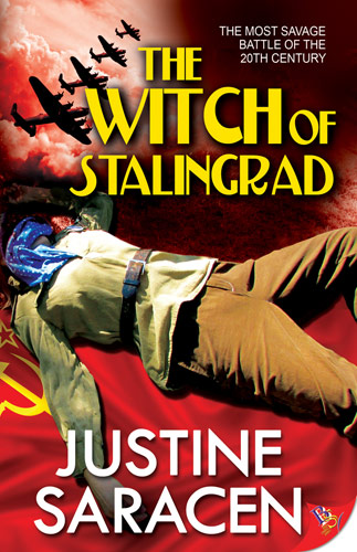 The Witch of Stalingrad by Justine Saracen | Bold Strokes Books